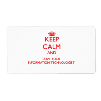 Keep Calm and Love your Information Technologist Shipping Label