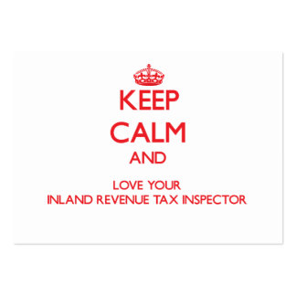 Keep Calm and Love your Inland Revenue Tax Inspect Business Cards