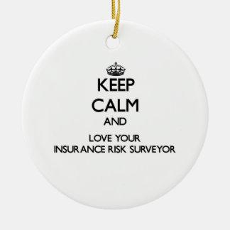 Keep Calm and Love your Insurance Risk Surveyor Christmas Ornaments
