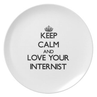 Keep Calm and Love your Internist Dinner Plates