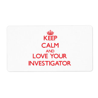 Keep Calm and Love your Investigator Personalized Shipping Label