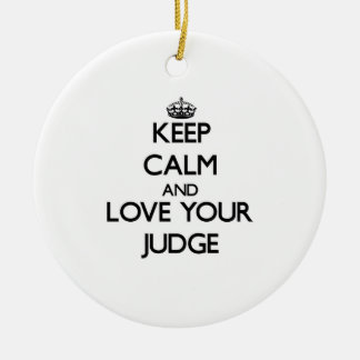 Keep Calm and Love your Judge Double-Sided Ceramic Round Christmas Ornament