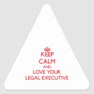 Keep Calm and Love your Legal Executive Triangle Sticker