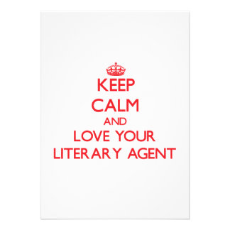 Keep Calm and Love your Literary Agent Invite