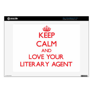 Keep Calm and Love your Literary Agent Decal For Acer Chromebook