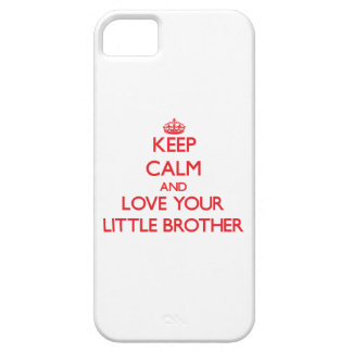 Keep Calm and Love your little Brother iPhone 5 Covers
