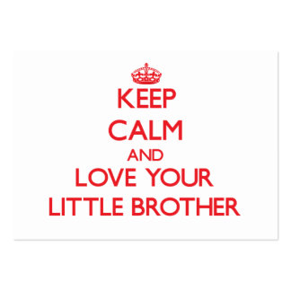 Keep Calm and Love your little Brother Large Business Cards (Pack Of 100)