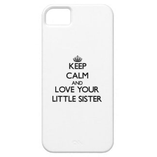 Keep Calm and Love your Little Sister iPhone 5 Covers