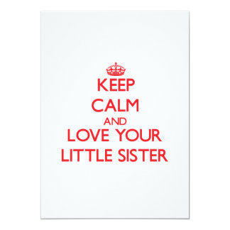 Keep Calm and Love your Little Sister 5x7 Paper Invitation Card