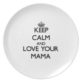 Keep Calm and Love your Mama Party Plates