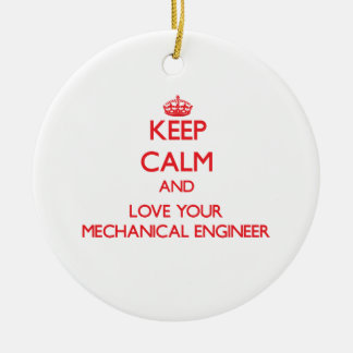 Keep Calm and Love your Mechanical Engineer Double-Sided Ceramic Round Christmas Ornament