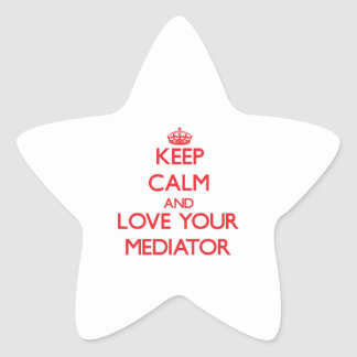 Keep Calm and Love your Mediator Star Sticker