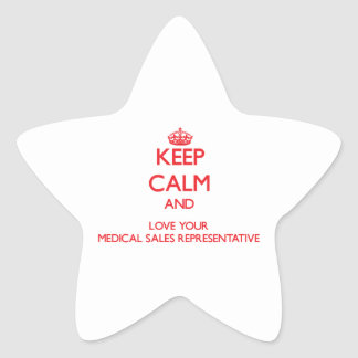 Keep Calm and Love your Medical Sales Representati Stickers