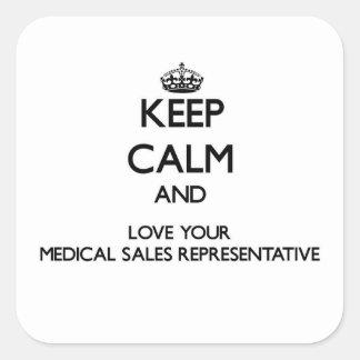 Keep Calm and Love your Medical Sales Representati Square Sticker