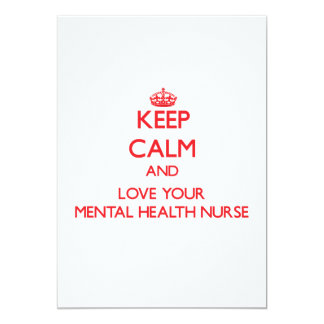Keep Calm and Love your Mental Health Nurse Invite