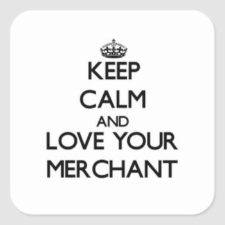 Keep Calm and Love your Merchant Square Sticker