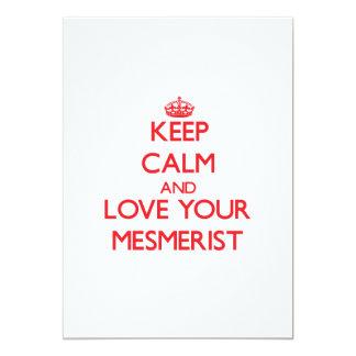 "Keep Calm and Love your Mesmerist 5"" X 7"" Invitation Card"