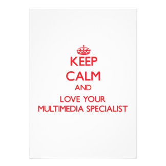 Keep Calm and Love your Multimedia Specialist Custom Invites
