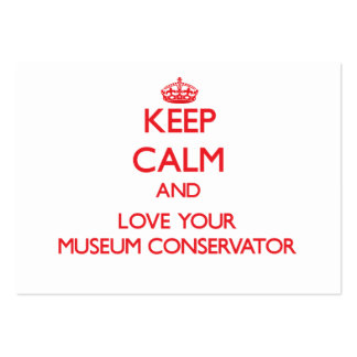 Keep Calm and Love your Museum Conservator Large Business Cards (Pack Of 100)