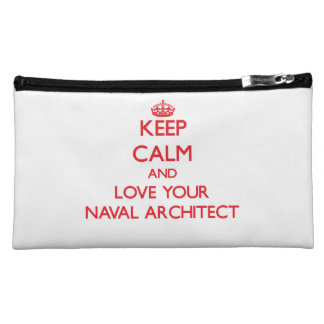 Keep Calm and Love your Naval Architect Cosmetics Bags