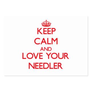 Keep Calm and Love your Needler Business Card Template