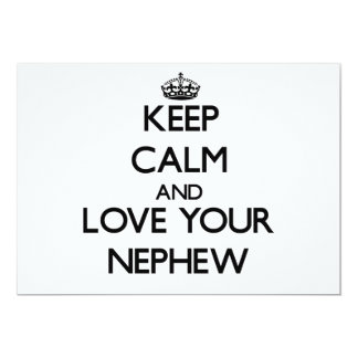 Keep Calm and Love your Nephew 5x7 Paper Invitation Card