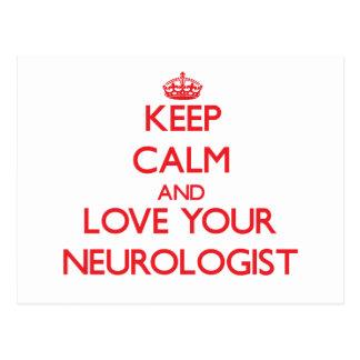 Keep Calm and Love your Neurologist Postcards