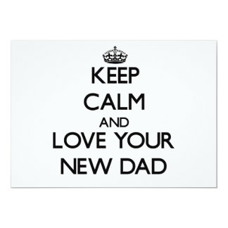 Keep Calm and Love your New Dad Personalized Invitations
