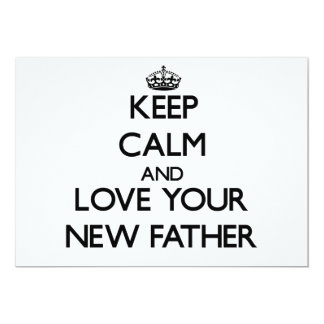 Keep Calm and Love your New Father Custom Announcement