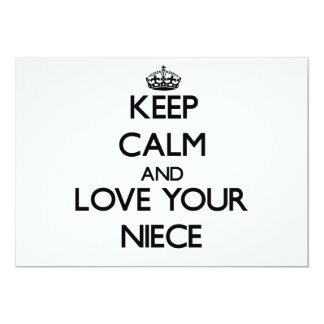 Keep Calm and Love your Niece 5x7 Paper Invitation Card