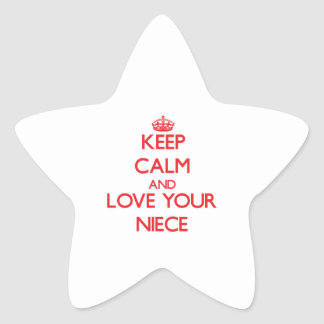 Keep Calm and Love your Niece Star Sticker
