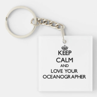 Keep Calm and Love your Oceanographer Single-Sided Square Acrylic Keychain