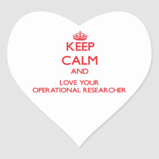 Keep Calm and Love your Operational Researcher Heart Sticker