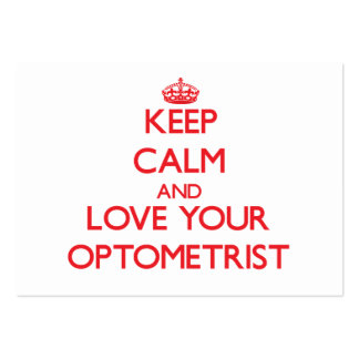 Keep Calm and Love your Optometrist Large Business Cards (Pack Of 100)