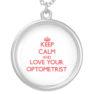Keep Calm and Love your Optometrist Necklace