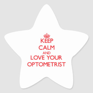 Keep Calm and Love your Optometrist Star Sticker