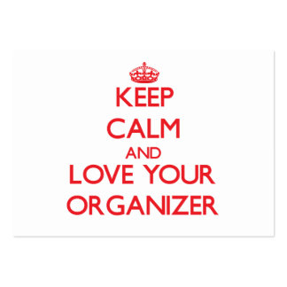 Keep Calm and Love your Organizer Large Business Cards (Pack Of 100)
