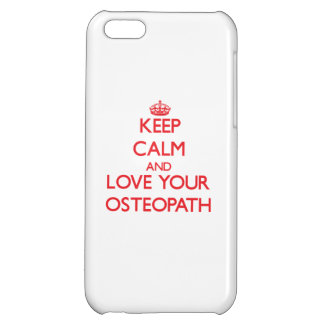 Keep Calm and Love your Osteopath iPhone 5C Covers