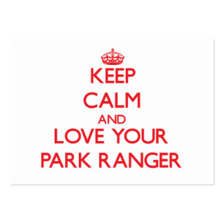 Keep Calm and Love your Park Ranger Large Business Cards (Pack Of 100)