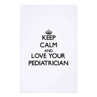 Keep Calm and Love your Pediatrician Stationery Design