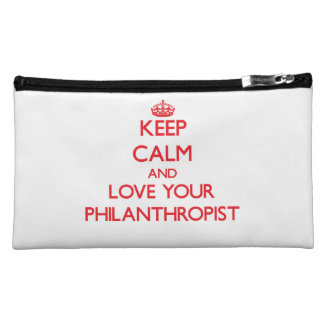 Keep Calm and Love your Philanthropist Cosmetic Bag