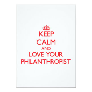 "Keep Calm and Love your Philanthropist 5"" X 7"" Invitation Card"