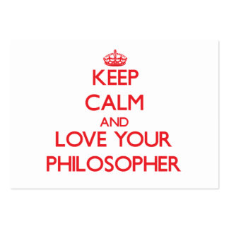 Keep Calm and Love your Philosopher Business Card