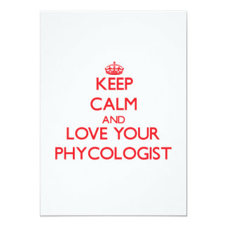 """Keep Calm and Love your Phycologist 5"""" X 7"""" Invitation Card"""