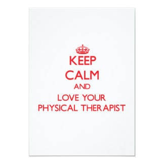 Keep Calm and Love your Physical Therapist Personalized Invitation