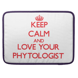 Keep Calm and Love your Phytologist MacBook Pro Sleeves