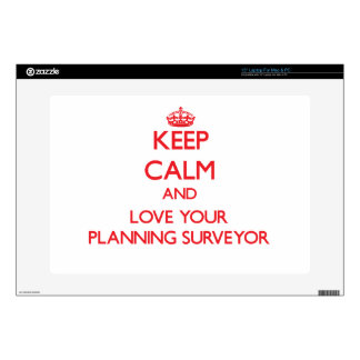 Keep Calm and Love your Planning Surveyor Decal For Laptop