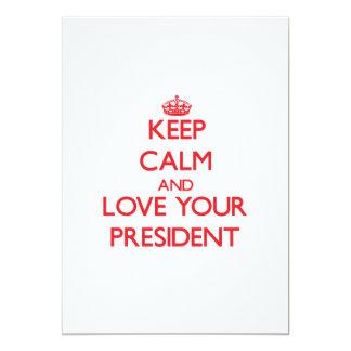 Keep Calm and Love your President Custom Invitation