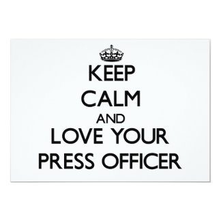 Keep Calm and Love your Press Officer Invite