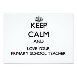 Keep Calm and Love your Primary School Teacher Custom Invitations